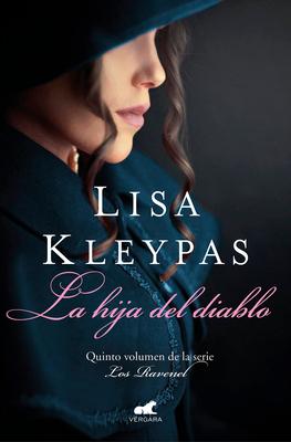 La hija del diablo / Devil's Daughter: The Ravenels meet The Wallflowers (LOS RAVENEL / THE RAVENELS #5) Cover Image