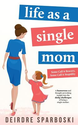 Life as a Single Mom Cover Image