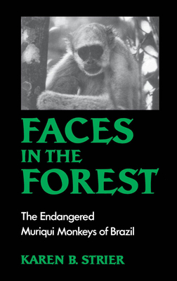 Faces in the Forest: The Endangered Muriqui Monkeys of Brazil Cover Image
