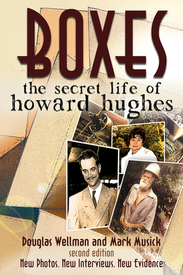 Boxes: The Secret Life of Howard Hughes Cover Image