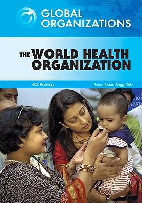 The World Health Organization (Global Organizations) Cover Image