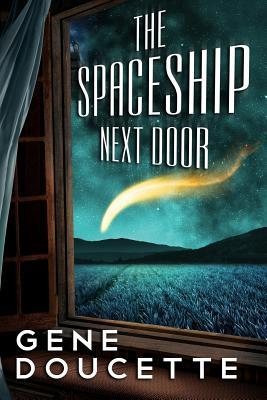 The Spaceship Next Door Cover