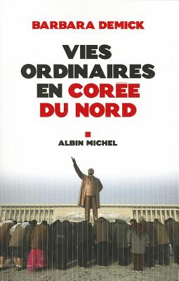 Vies Ordinaires En Corée Du Nord (Collections Litterature #6143) Cover Image