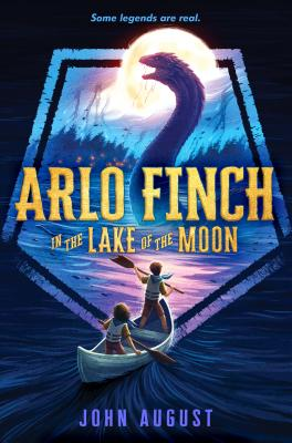 Arlo Finch in the Lake of the Moon Cover Image