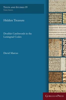 Hidden Treasure: Doublet Catchwords in the Leningrad Codex (Texts and Studies #19) Cover Image