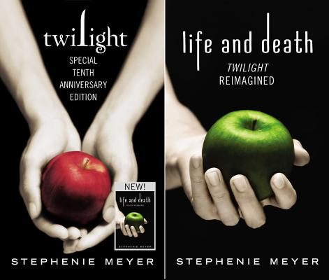 Twilight Tenth Anniversary/Life and Death Dual Edition Cover Image