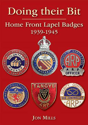 Doing Their Bit: Home Front Lapel Badges, 1939-1945 Cover Image