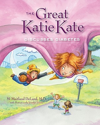 Cover for The Great Katie Kate Discusses Diabetes