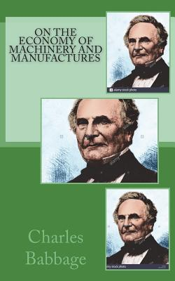 On the Economy of Machinery and Manufactures Cover Image