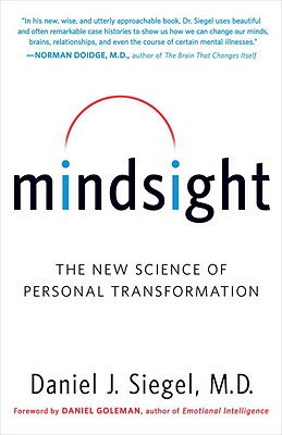 Mindsight: The New Science of Personal Transformation Cover Image
