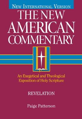 Revelation: An Exegetical and Theological Exposition of Holy Scripture (The New American Commentary #39) Cover Image