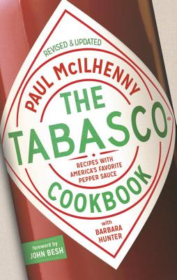 The Tabasco Cookbook: Recipes with America's Favorite Pepper Sauce Cover Image