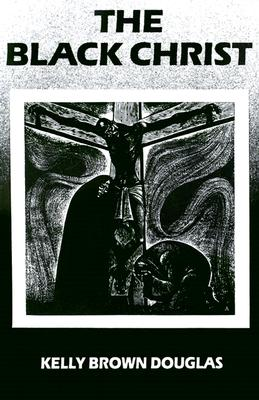 The Black Christ (Bishop Henry McNeal Turner Studies in North American Black R #9) Cover Image