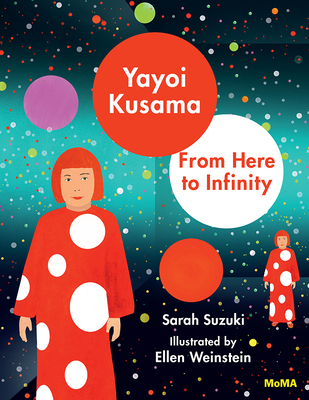 Yayoi Kusama: From Here to Infinity! Cover Image