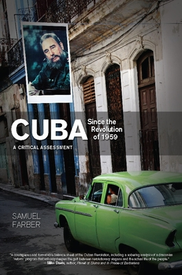 Cuba Since the Revolution of 1959: A Critical Assessment Cover Image