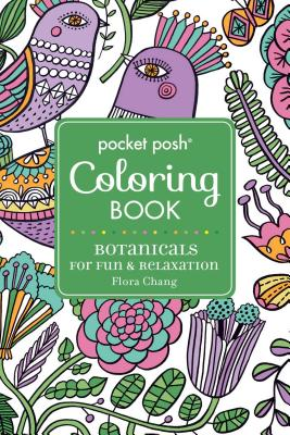Pocket Posh Adult Coloring Book: Botanicals for Fun & Relaxation (Pocket Posh Coloring Books #4) Cover Image
