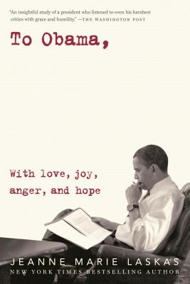 To Obama: With Love, Joy, Anger, and Hope Cover Image