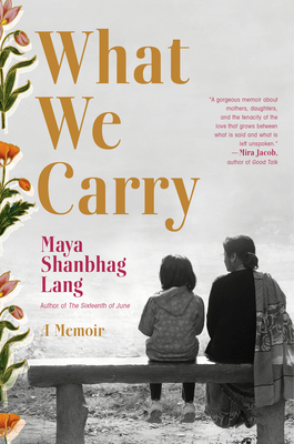What We Carry: A Memoir Cover Image