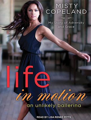 Life in Motion: An Unlikely Ballerina Cover Image