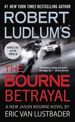 Robert Ludlum's (TM) The Bourne Betrayal (Jason Bourne series #5) Cover Image