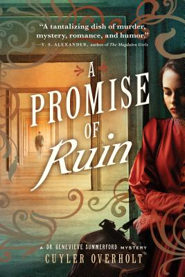 A Promise of Ruin (Dr. Genevieve Summerford Mystery #2) Cover Image