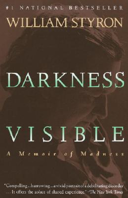 Darkness Visible: A Memoir of Madness Cover Image