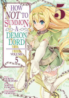 How NOT to Summon a Demon Lord (Manga) Vol. 5 Cover Image