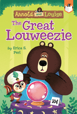 The Great Louweezie #1 (Arnold and Louise #1) Cover Image
