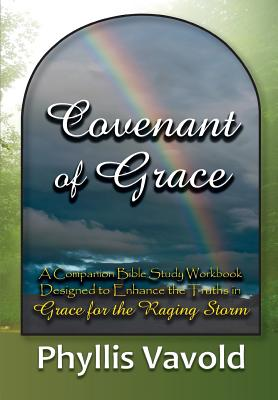 Covenant of Grace - New Edition: A Bible Study Workbook Cover Image