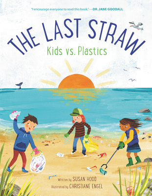 The Last Straw: Kids vs. Plastics Cover Image