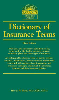 Dictionary of Insurance Terms (Barron's Business Dictionaries) Cover Image
