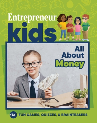 Entrepreneur Kids: All about Money Cover Image