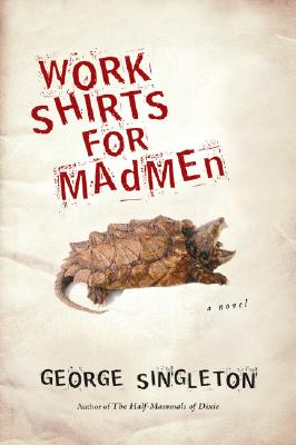 Work Shirts for Madmen Cover Image