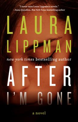 After I'm Gone: A Novel Cover Image