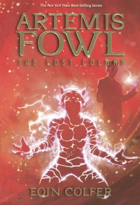 The Lost Colony (Artemis Fowl #5) Cover Image