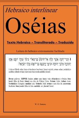 Hebraico Interlinear - Oséias: Texto hebraico, transliterado e traduzido. Cover Image