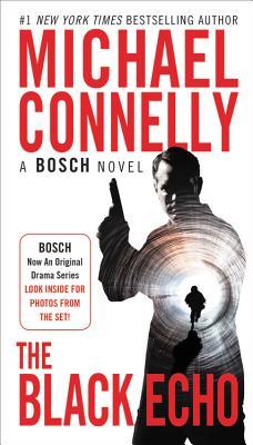 The Black Echo: A Novel (A Harry Bosch Novel #1) Cover Image