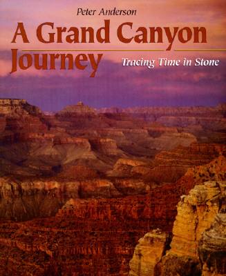 A Grand Canyon Journey: Tracing Time in Stone (First Books--Earth & Sky Science) Cover Image