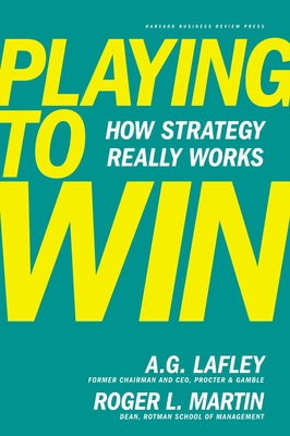 Playing to Win: How Strategy Really Works Cover Image