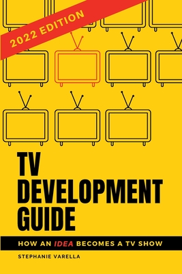 TV Development Guide: How an Idea Becomes a TV Show Cover Image