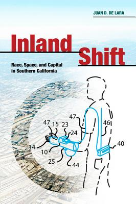 Inland Shift: Race, Space, and Capital in Southern California Cover Image