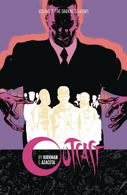 Outcast by Kirkman & Azaceta Volume 7 cover image
