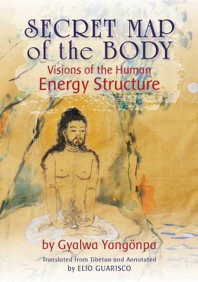 Secret Map of the Body: Visions of the Human Energy Structure Cover Image