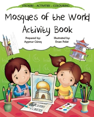 Mosques of the World Activity Book (Discover Islam Sticker Activity Books) Cover Image