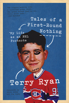 Tales of a First-Round Nothing: My Life as an NHL Footnote Cover Image