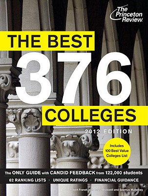 The Best 376 Colleges, 2012 Edition Cover