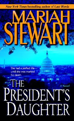 The President's Daughter: A Novel Cover Image