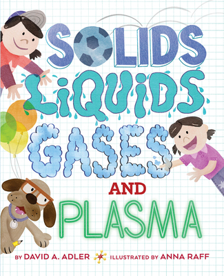 Solids, Liquids, Gases, and Plasma Cover Image