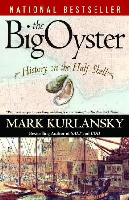 The Big Oyster: History on the Half Shell Cover Image