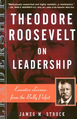 Theodore Roosevelt on Leadership Cover